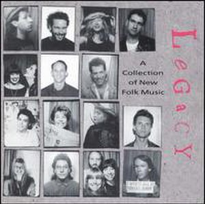 Legacy: A Collection of New Folk Music