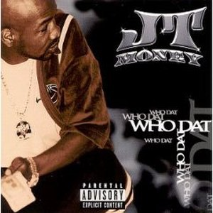 Who Dat (JT Money song) - Image: Who Dat