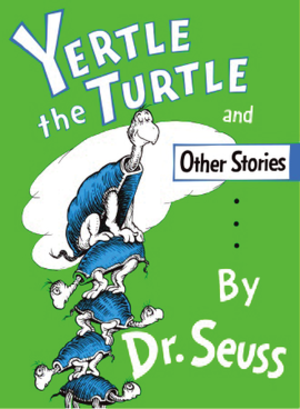 Yertle the Turtle and Other Stories - Image: Yertle the Turtle and Other Stories cover