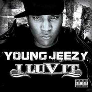 I Luv It (Young Jeezy song) - Image: Yjiluvit