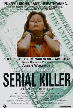 Aileen Wuornos: The Selling of a Serial Killer - US film poster