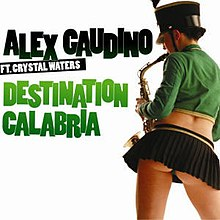 A woman plays with a instrument. The Black word is 'ALEX GAUDINO FT. CRYSTAL WATERS' and the name of green word is 'DESTINATION CALABRIA'