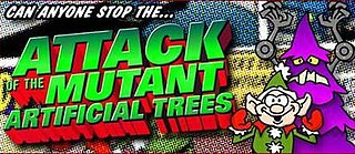 <i>Attack of the Mutant Artificial Trees</i> Online video game
