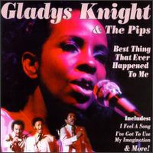 You're the Best Thing That Ever Happened to Me - Image: Best Thing That Ever Happened To Me Gladys Knight & the Pips