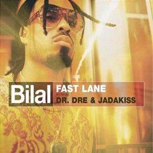 Fast Lane (Bilal song) - Image: Bilal Fast Lane
