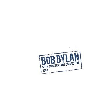 The 50th Anniversary Collection 1964 - Image: Bob dylan 50th ann collection 1964