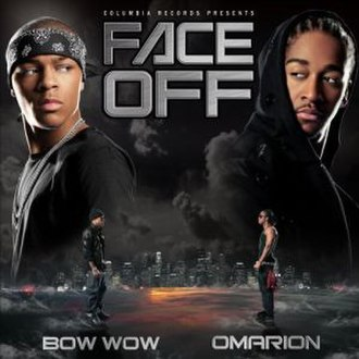 Face Off (Bow Wow and Omarion album) - Image: Bow Wow & Omarion Face Off