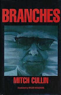 <i>Branches</i> (novel) novel by Mitch Cullin