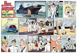 Buz Sawyer - Roy Crane's Buz Sawyer (November 28, 1943). This is the first Buz Sawyer Sunday strip. Sidekick Sweeney, who joined Buz in the daily strip adventures, was the central character in Crane's Sunday strips.