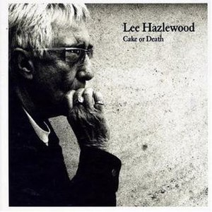 Cake or Death (Lee Hazlewood album) - Image: Cake or Death