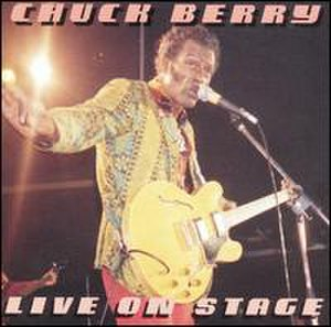 Live on Stage (Chuck Berry album) - Image: Chuck Berry Live On Stage