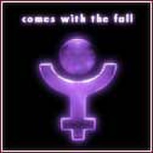 Comes with the Fall (album) - Image: Comeswith thefallalbum