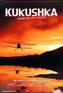<i>The Cuckoo</i> (film) 2002 film by Aleksandr Rogozhkin