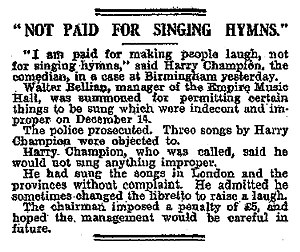 Harry Champion - Brush with the law over his songs: 1915 press report
