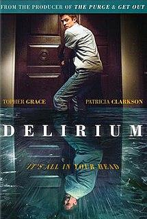 <i>Delirium</i> (2018 film) 2017 film directed by Dennis Iliadis