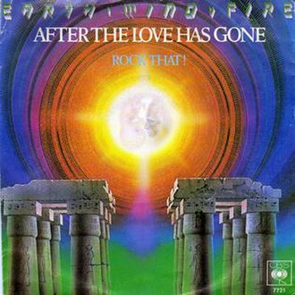 After the Love Has Gone - Image: Earth, Wind & Fire After The Love Has Gone