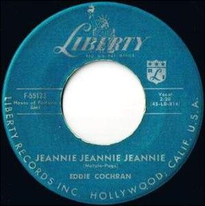 Jeannie Jeannie Jeannie - Image: Eddie Cochran Jeannie Liberty F 55123