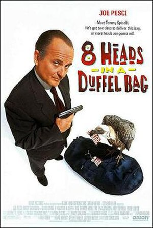 8 Heads in a Duffel Bag - Theatrical release poster