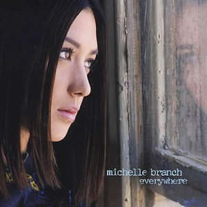 Everywhere (Michelle Branch song) - Image: Everywhere (Michelle Branch song)