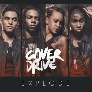 Explode (Cover Drive song) - Image: Explode Cover Drive
