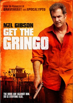 Get the Gringo - Key Art