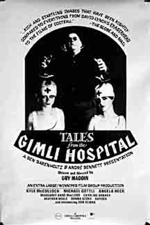 Tales from the Gimli Hospital - Film poster