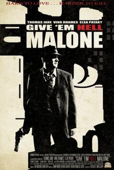 Picture of a movie: Give 'em Hell Malone