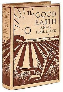 <i>The Good Earth</i> 1931 novel by Pearl S. Buck