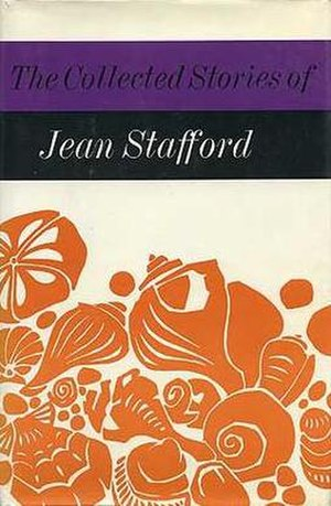 The Collected Stories of Jean Stafford - First edition publ. Farrar, Straus & Giroux