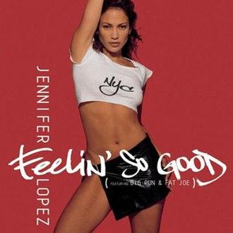 Feelin' So Good - Image: Jennifer Lopez Feelin So Good CD single cover