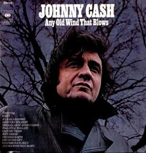 Any Old Wind That Blows - Image: Johnny Cash Any Old Wind That Blows