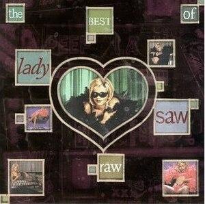 Raw, the Best of Lady Saw - Image: Lady Saw Raw Best Of Lady Saw