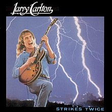 Larry Carlton Strikes Twice.jpg
