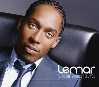 Someone Should Tell You single by Lemar