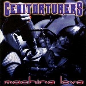 Machine Love - Image: Machine Love Genitorturers