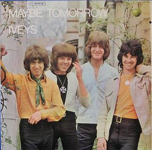 Maybe Tomorrow (The Iveys album) - Image: Maybe Tomorrow