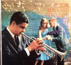 Maynard Ferguson Plays Jazz for Dancing - Image: Maynard Ferguson Plays Jazz for Dancing