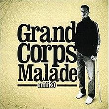 Midi 20 Grand Corps Malade