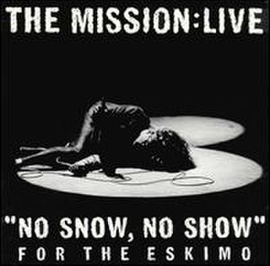 """No Snow, No Show"" for the Eskimo - Image: Mission No Snow No Show"