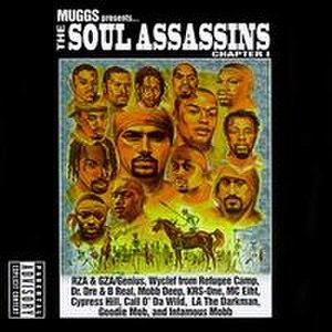 Soul Assassins, Chapter 1 - Image: Muggs Presents the Soul Assassins, Chapter I