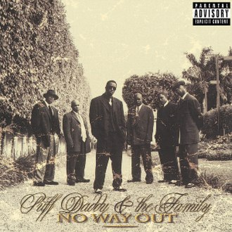 No Way Out (Puff Daddy album) - Image: No Way Out Puff Daddy