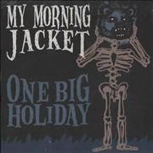 One Big Holiday - Image: One Big Holiday (song)