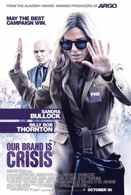Our Brand Is Crisis (2015 film) POSTER