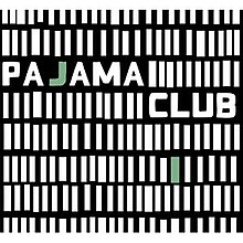 [Image: 220px-Pajama_club_album.jpg]