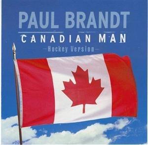 Canadian Man - Image: Paul Brandt Canadian Man single