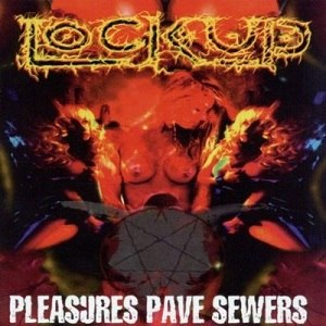 Pleasures Pave Sewers - Image: Pleasures pave sewers cover