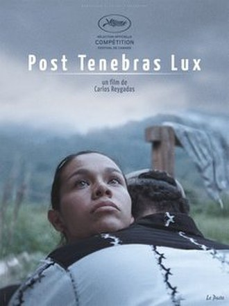 Post Tenebras Lux (film) - Image: Post Tenebras Lux (film)