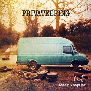 Privateering (album) - Image: Privateering Mark Knopfler