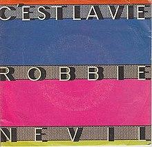 Robbie Nevil Cest La Vie