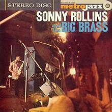 Sonny Rollins and the Big Brass.jpg